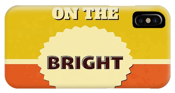 Achievement iPhone Case - Look On The Bright Side by Naxart Studio