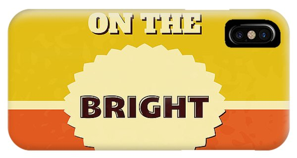 Laugh iPhone Case - Look On The Bright Side by Naxart Studio