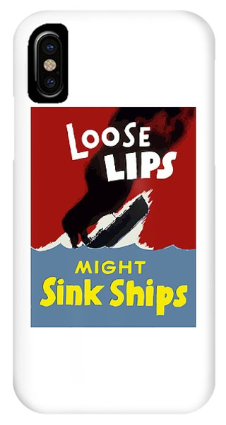 Loose Lips Might Sink Ships IPhone Case