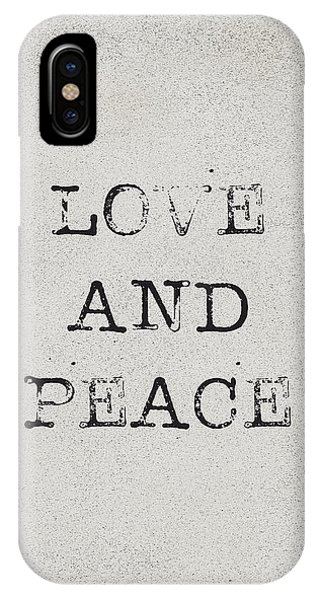 Peace iPhone Case - Love And Peace by Kathleen Wong