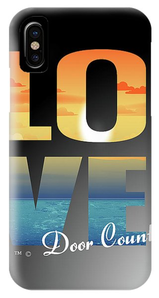Love Door County IPhone Case