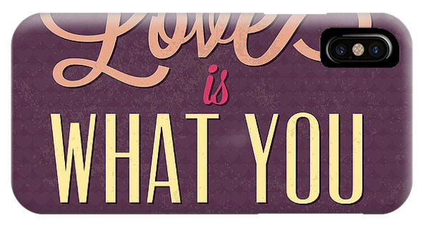 Achievement iPhone Case - Love Is What You Need by Naxart Studio