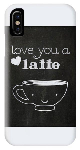 Love You A Latte IPhone Case