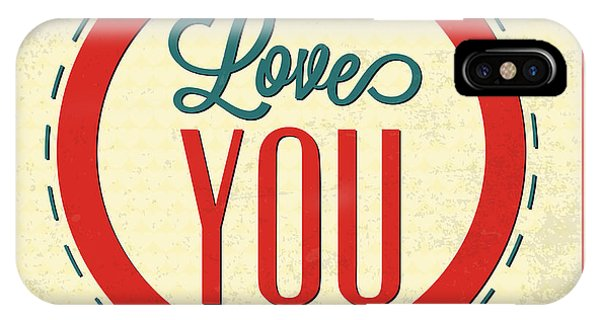 Achievement iPhone Case - Love You Forever by Naxart Studio