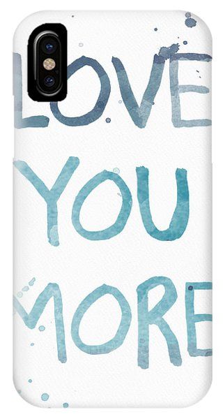 Wedding Gift iPhone Case - Love You More- Watercolor Art by Linda Woods