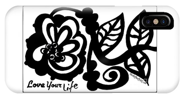 IPhone Case featuring the drawing Love Your Life by Rachel Maynard