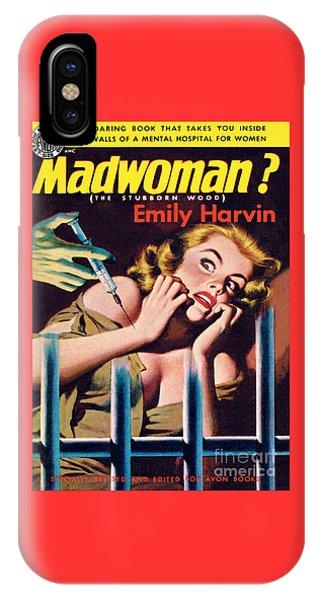 Madwoman? IPhone Case
