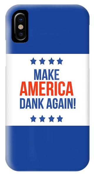 Again iPhone Case - Make America Dank Again- Art By Linda Woods by Linda Woods