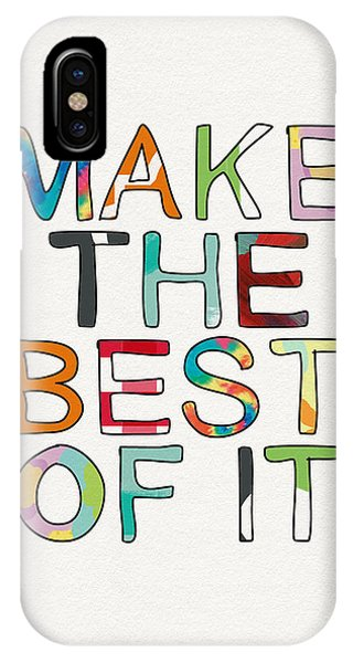 Make The Best Of It Multicolor- Art By Linda Woods IPhone Case