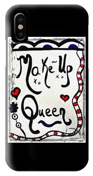 IPhone Case featuring the drawing Make-up Queen by Rachel Maynard
