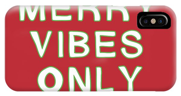 Humor iPhone Case - Merry Vibes Only Red- Art By Linda Woods by Linda Woods