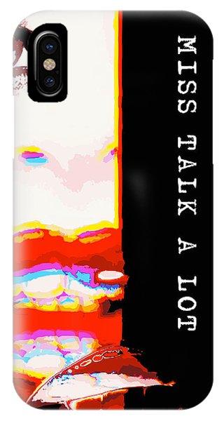 Miss Talk A Lot IPhone Case