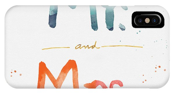 Wedding Gift iPhone Case - Mr And Mrs by Linda Woods
