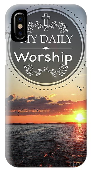 Worship iPhone Case - My Daily Worship by Jean Plout