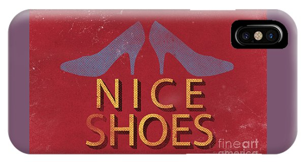 Nice Shoes  IPhone Case