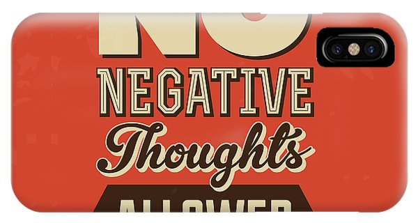 Achievement iPhone Case - No Negative Thoughts Allowed by Naxart Studio