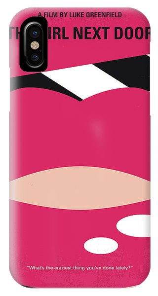 Industry iPhone Case - No670 My The Girl Next Door Minimal Movie Poster by Chungkong Art