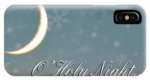 O Holy Night IPhone Case