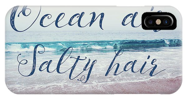 Ocean Air Salty Hair IPhone Case
