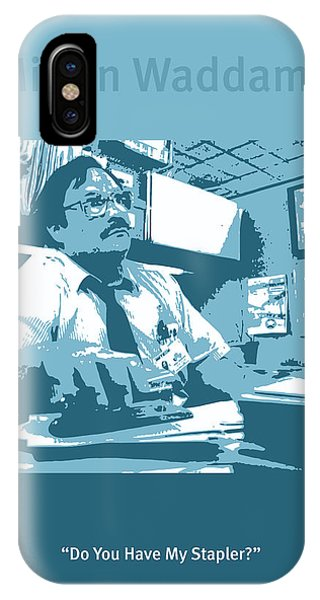 Office iPhone Case - Office Space Milton Waddams Movie Quote Poster Series 003 by Design Turnpike