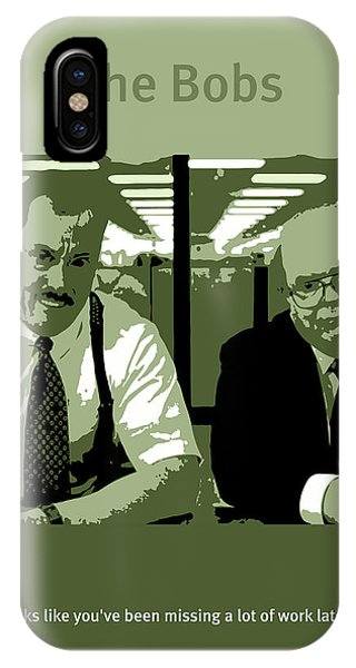 Office iPhone Case - Office Space The Bobs Bob Slydell And Bob Porter Movie Quote Poster Series 008 by Design Turnpike