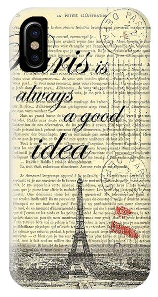 Paris iPhone Case - Paris Is Always A Good Idea by Madame Memento