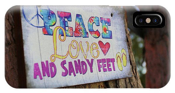 Peace Love And Sandy Feet IPhone Case