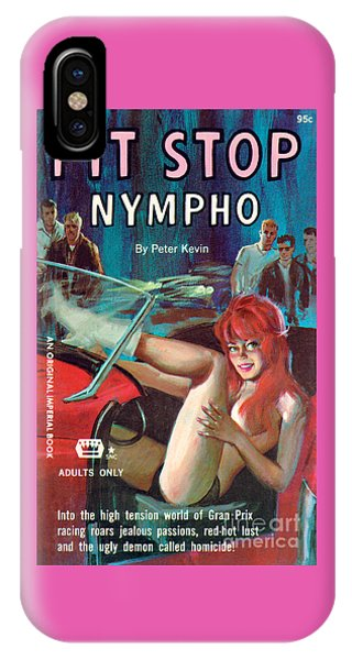 Pit Stop Nympho IPhone Case
