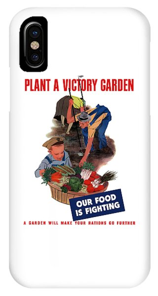 World War Two iPhone Case - Plant A Victory Garden  by War Is Hell Store