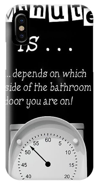 Toilet Humor iPhone Case - Potty Humor - How Long A Minute Is . . . by Daniel Hagerman
