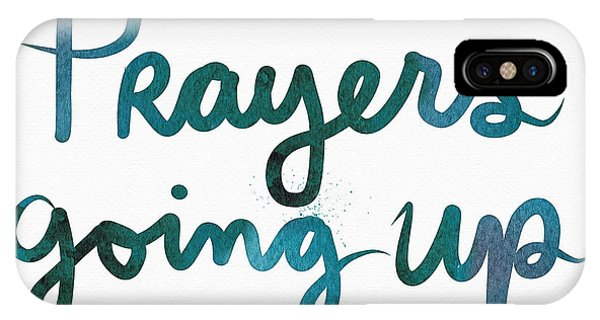 Prayer iPhone Case - Prayers Going Up- Art By Linda Woods by Linda Woods