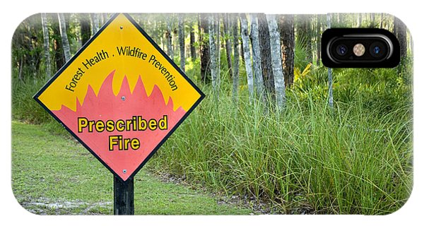 Wakulla iPhone Case - Prescribed Fire Warning Sign by Inga Spence