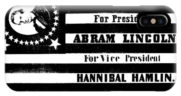 Presidential Campaign Flag Of Abraham Lincoln For President And Hannibal Hamlin For Vice President,  IPhone Case