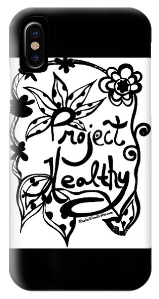 IPhone Case featuring the drawing Project Healthy by Rachel Maynard