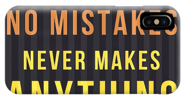 Quote iPhone Case - Proverb - He Who Makes No Mistake by Drawspots Illustrations