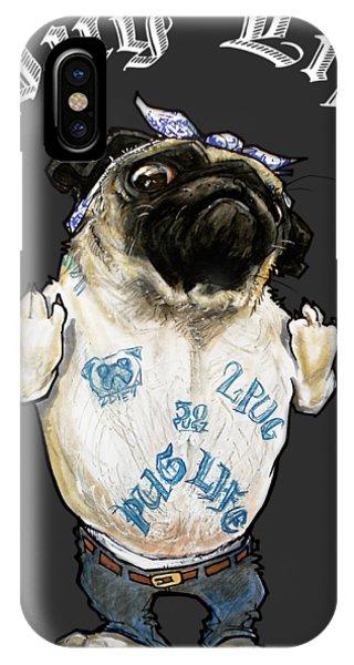 Pug Life IPhone Case