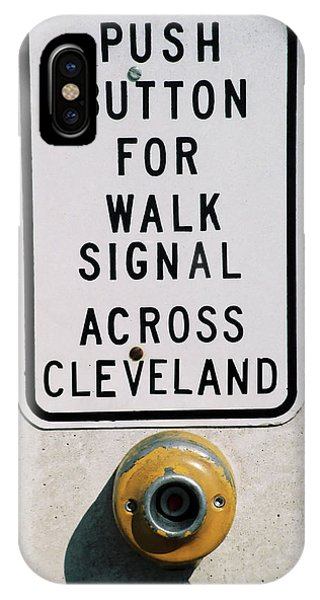 Push Button To Walk Across Clevelend IPhone Case