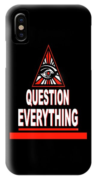 Question Everything IPhone Case