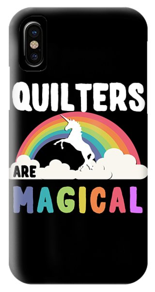 Quilters Are Magical IPhone Case