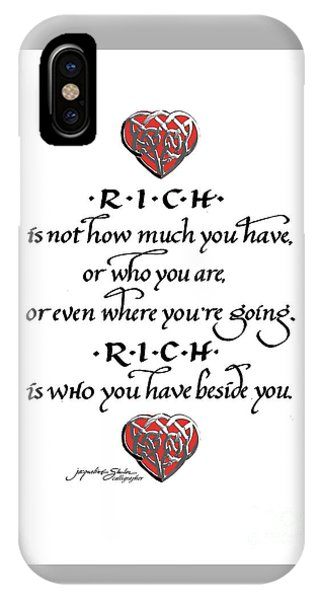 Rich Is Who You Have Beside You IPhone Case