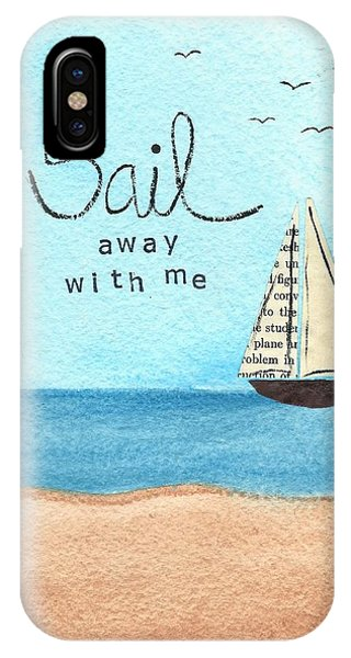 Sail Away With Me IPhone Case