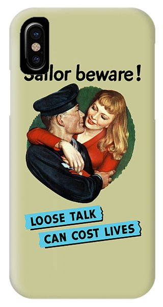 Sailor Beware - Loose Talk Can Cost Lives IPhone Case