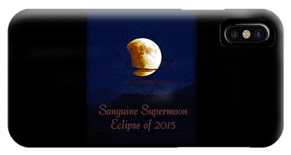 Sanguine Supermoon Eclipse 2015 IPhone Case