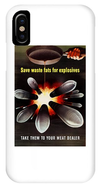 Political iPhone Case - Save Waste Fats For Explosives by War Is Hell Store