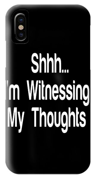 Quiet Meditation Quotes Mindfulness Quote Prints By Ai P. Nilson IPhone Case