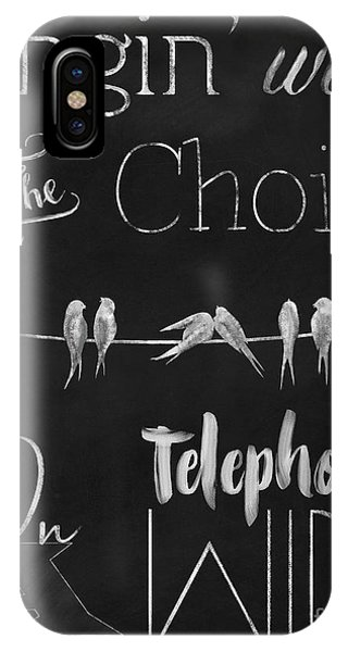 Quote iPhone Case - Singing Birds On A Wire Chalkboard Art by Tina Lavoie