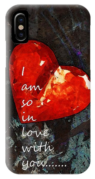 I Love You iPhone Case - So In Love With You - Romantic Red Heart Painting by Sharon Cummings