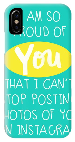 Proud iPhone Case - So Proud Of You- Blue by Linda Woods