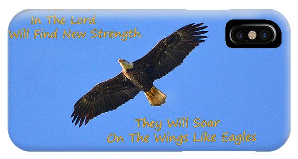 Soar On The Wings Like Eagles Isaiah 40 31  IPhone Case