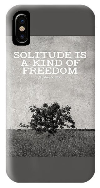 Solitude Is Freedom IPhone Case